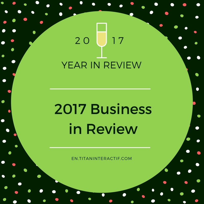 2017 Business in review