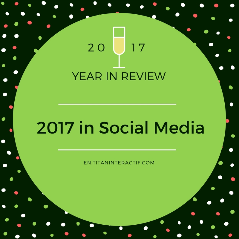 2017 Social Media in review