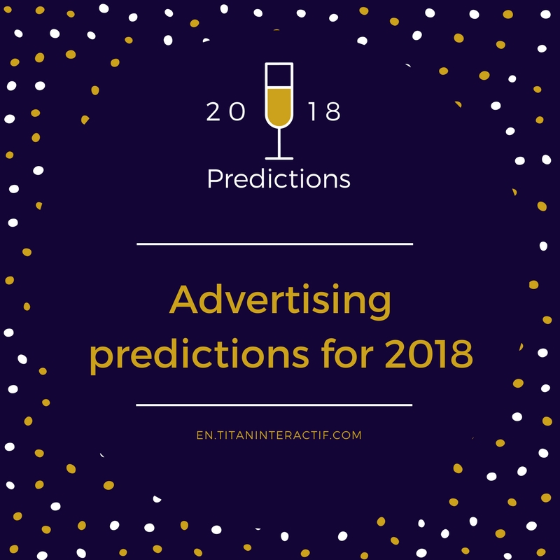 2018 Advertising Predictions
