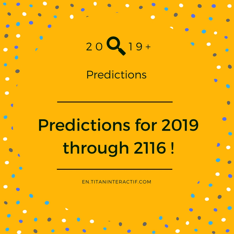 2019 predictions, were you already wondering?