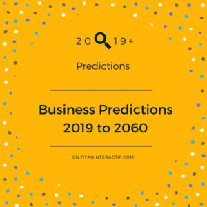 2019+ business predictions