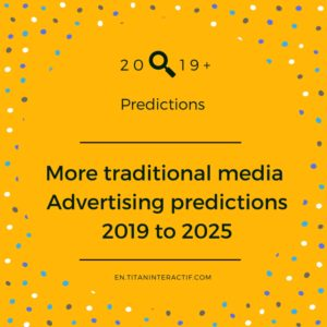 2019+ more traditional media predictions