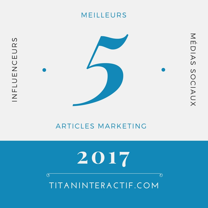 5 meilleurs articles marketing de 2017