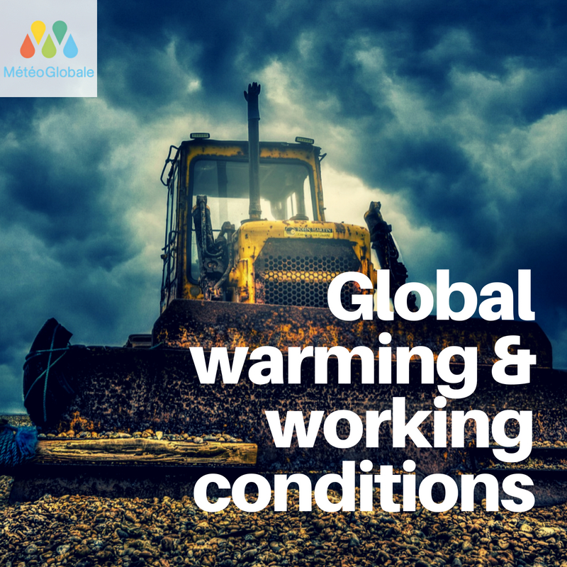 Does global warming have an impact on working conditions?