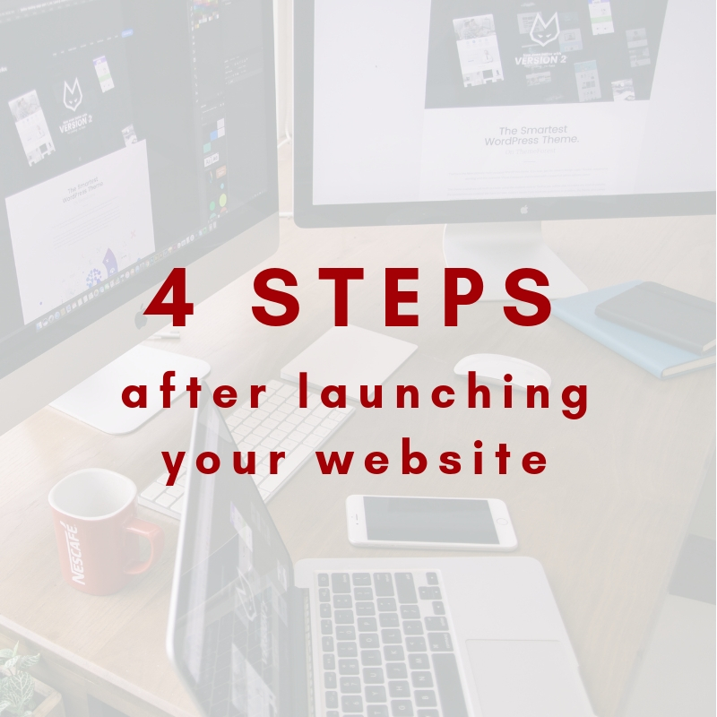 The top 4 things to do once your website is live