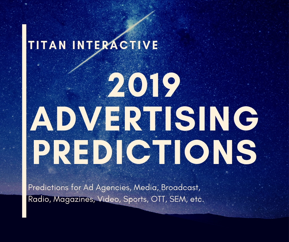 2019 Advertising Predictions
