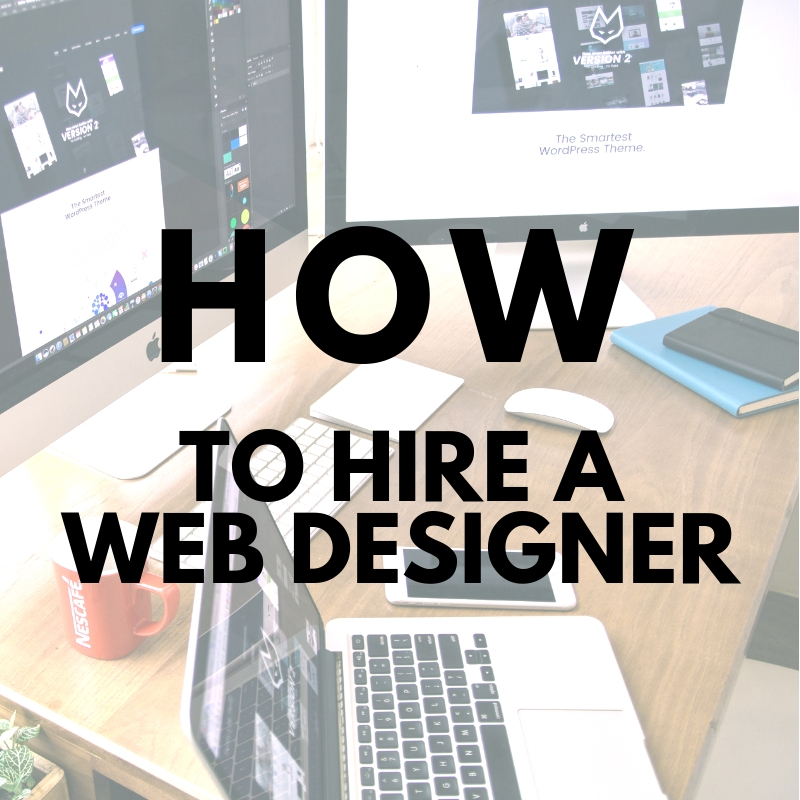 5 Tips to Hiring a Proficient Web Designer