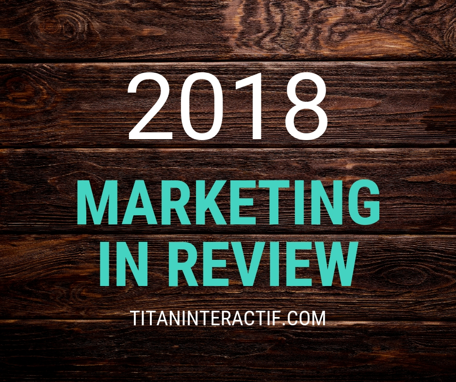 2018 Marketing in review