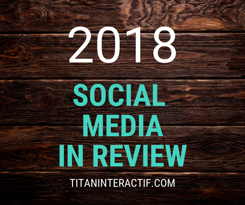 2018 Social Media in review