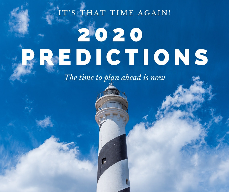 2020 predictions – it's time now to prepare