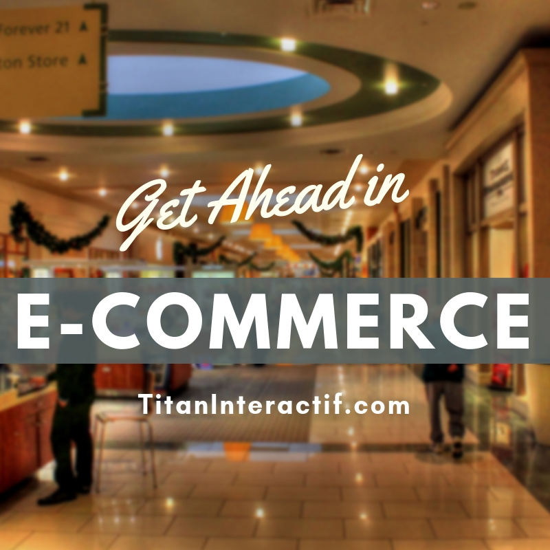 Get Ahead in E-commerce