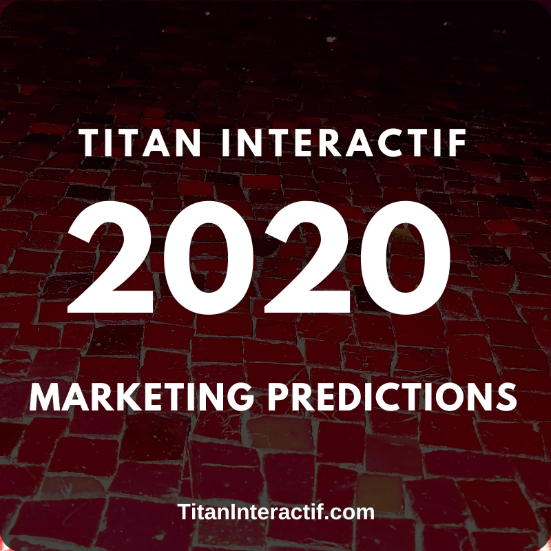 2020 Marketing Predictions