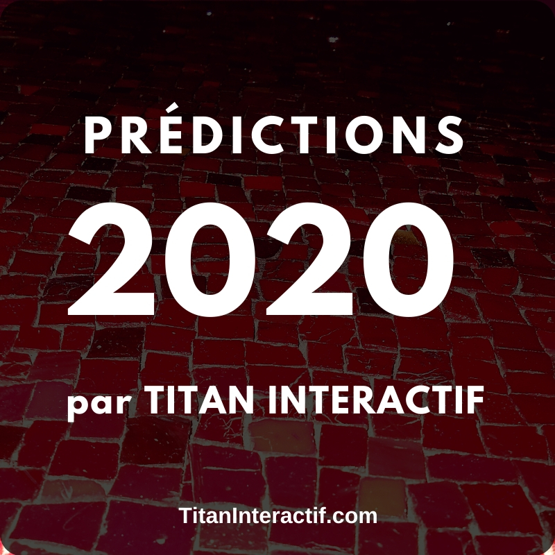 Prédictions 2020 en marketing et publicité