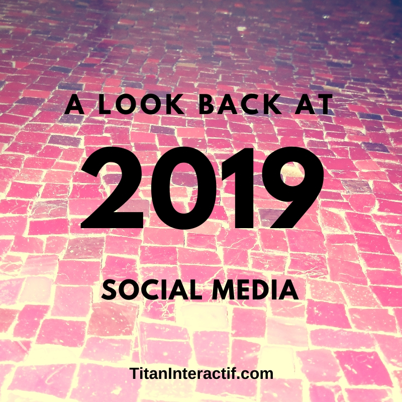 A look back 2019 in Social Media