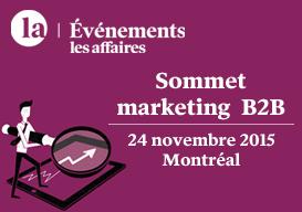 Retour sur le Sommet Marketing B2B – Les Affaires