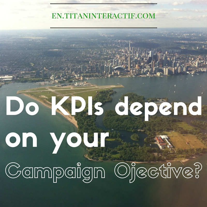 Do KPIs depend on your campaign objective?