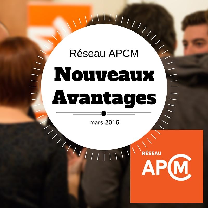 Réseau APCM – Nouveaux bénéfices