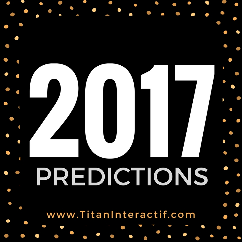 2017 Predictions – are you ready?