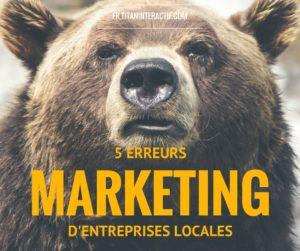 5 ERREURS MARKETING des entreprises locales