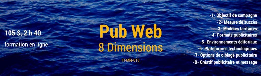 8 dimensions de la publicité numérique?