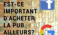 acheter de la pub au-delà de Facebook