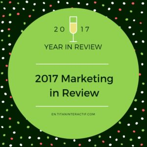 2017 marketing in review