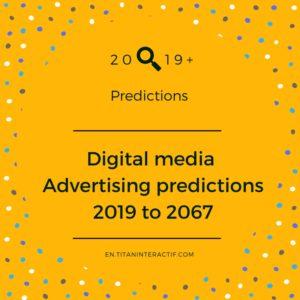 2019+ digital advertising predictions