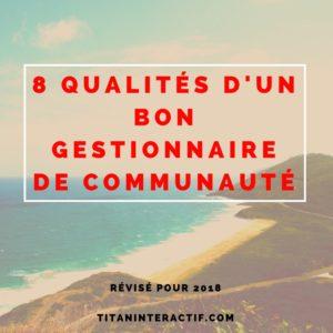8 qualités d'un bon gestionnaire de communauté