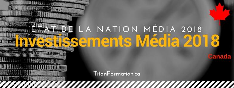 Investissements média au Canada en 2018