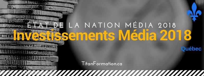 Investissements média au Québec en 2018
