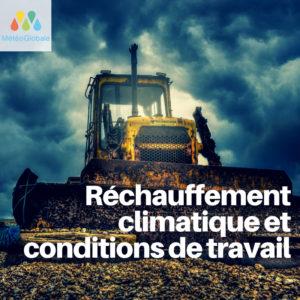 réchauffement climatique et conditions de travail