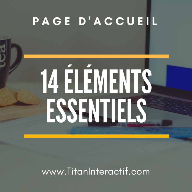 14 éléments essentiels sur votre page d'accueil