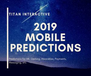 2019 mobile predictions