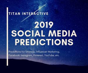 2019 social media predictions