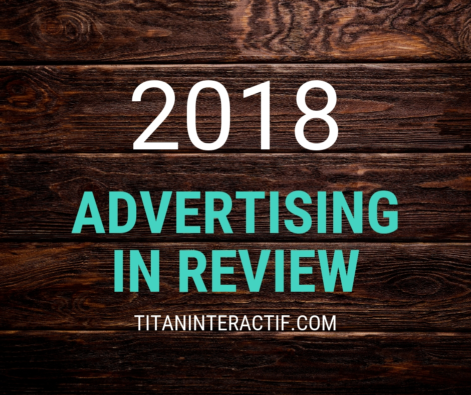 2018 Advertising in review