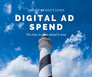 2020 digital ad spend predictions