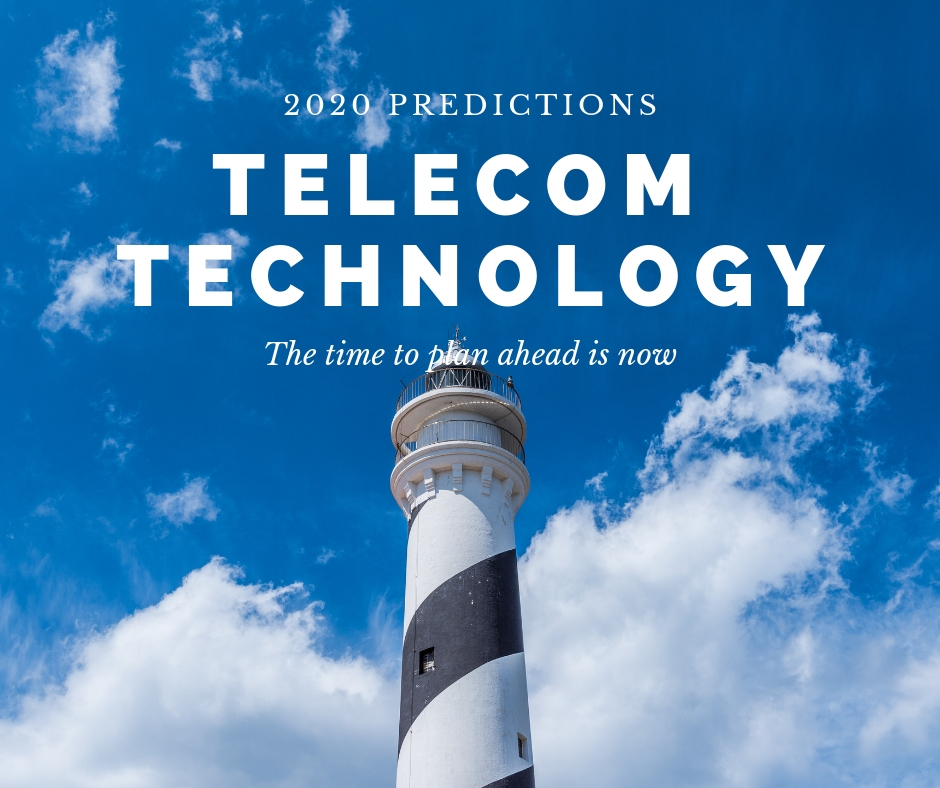 2020 Telecom Technology predictions