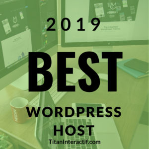 2019 best wordpress host