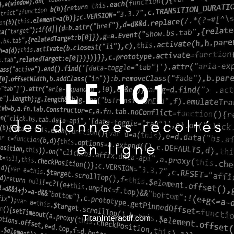 Le 101 des données récoltées en ligne
