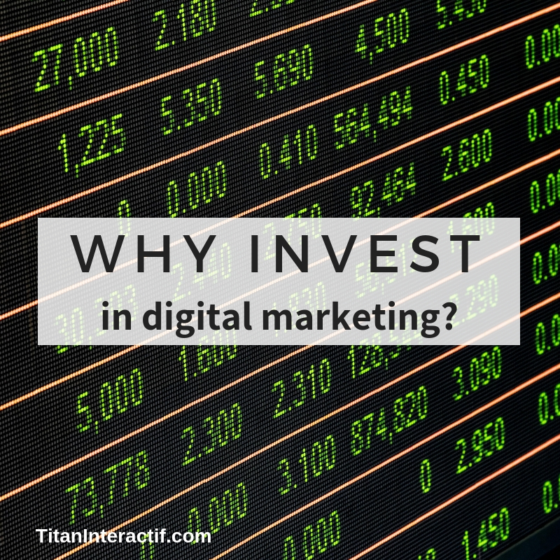 The Importance of Investing In Digital Marketing
