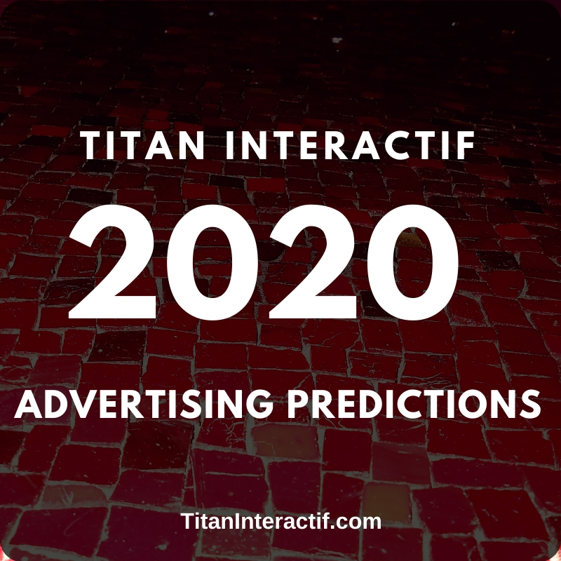2020 Advertising Predictions