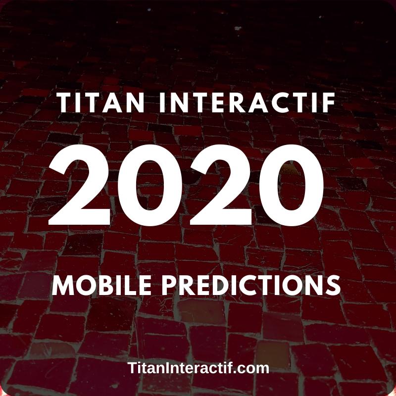 2020 Mobile Predictions