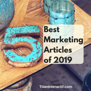 5 best marketing articles of 2019